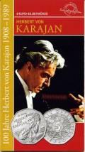 5 Euro  Österreich 2008 - 100. Geburtstag Karajan - im Blister